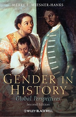 Gender in History By Wiesner-Hanks, Merry E.