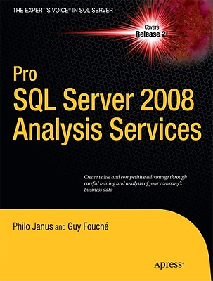 Pro SQL Server 2008 Analysis Services By Janus, Philo/ Fouche, Guy